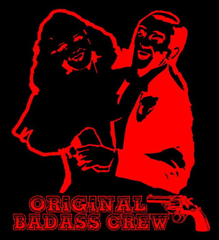 Orginial Badass Crew